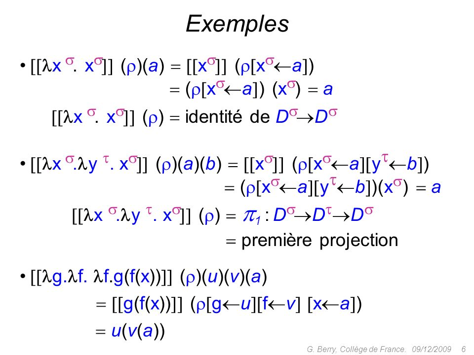 Exemples [x . x]] ()(a)  [x]] ([xa])